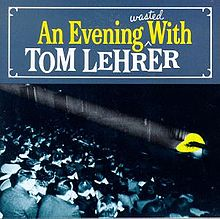 220px-An_Evening_Wasted_With_Tom_Lehrer